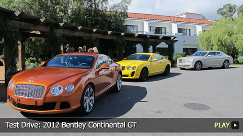 Test Drive: 2012 Bentley Continental GT
