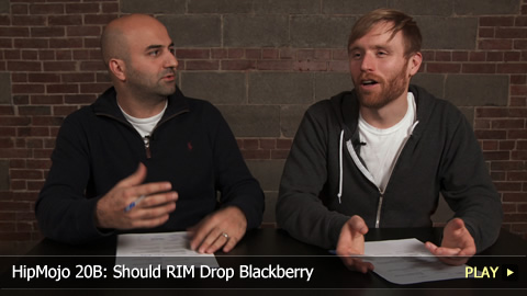 HipMojo 20B: Should RIM Drop Blackberry