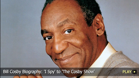 Bill Cosby Biography: 'I Spy' to 'The Cosby Show'