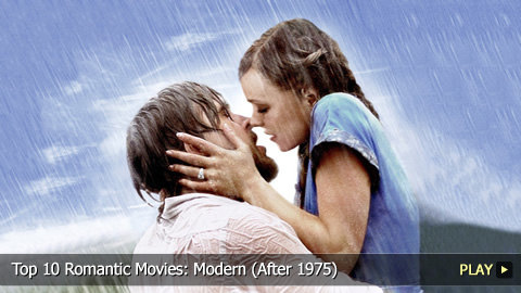 Top 10 Romantic Movies: Modern (After 1975)
