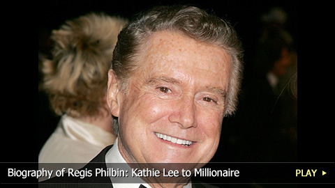 Biography of Regis Philbin: Kathie Lee to Millionaire
