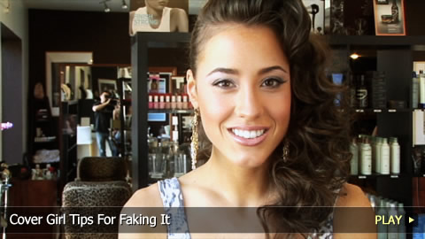 Cover Girl Tips For How To Fake It