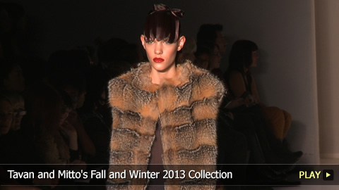 Tavan and Mitto's Fall and Winter 2013 Collection