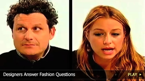 Designers Answer Fashion Questions