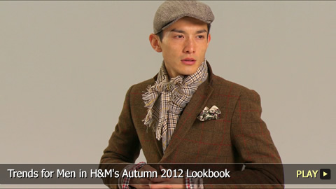 Trends for Men in H&M's Autumn 2012 Lookbook