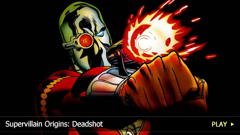 Supervillain Origins: Deadshot