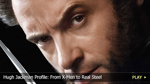 Hugh Jackman Profile: From X-Men to Real Steel