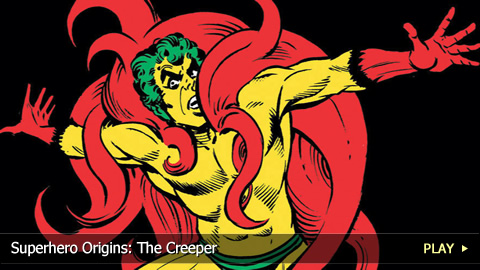 Superhero Origins: The Creeper
