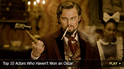 Top 10 Actors Who Haven't Won an Oscar