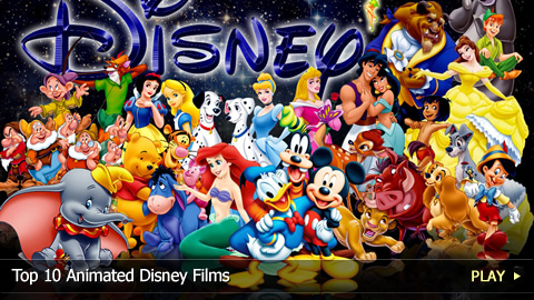 Top 10 Animated Disney Films
