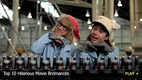 Top 10 Hilarious Movie Bromances