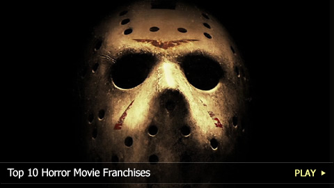 Top 10 Horror Movie Franchises