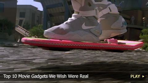 Top 10 Movie Gadgets We Wish Were Real