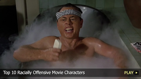 Top 10 Racially Offensive Movie Characters