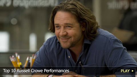 Top 10 Russell Crowe Performances