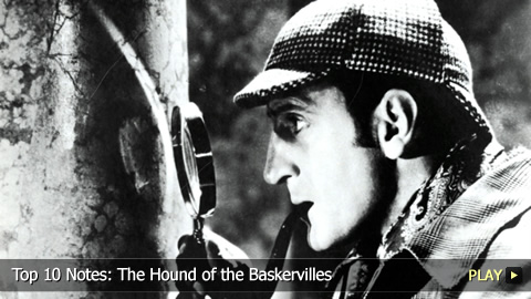 Top 10 Notes: The Hound of the Baskervilles