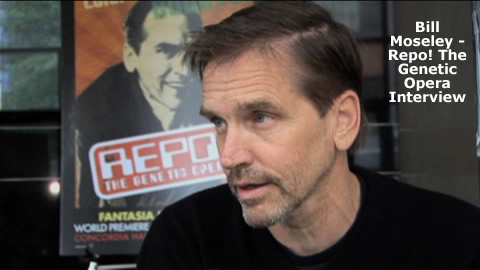 Interview with Bill Moseley of Repo! The Genetic Opera