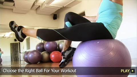 Choose the Right Ball For Your Workout