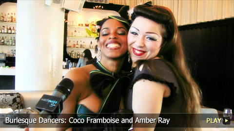Burlesque Dancers: Coco Framboise and Amber Ray