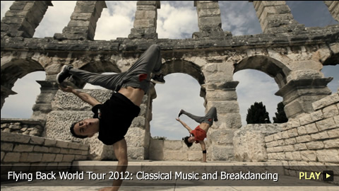 Flying Bach World Tour 2012: Classical Music and Breakdancing in Pula, Croatia