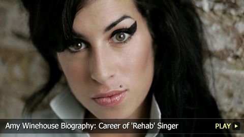 Amy Winehouse Biography: Career of 'Rehab' Singer