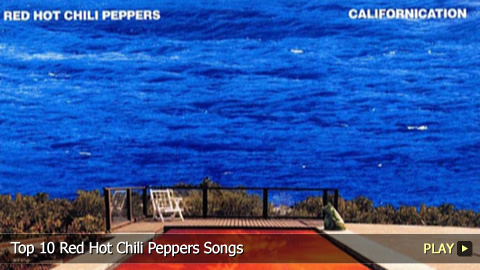 Top 10 Red Hot Chili Peppers Songs
