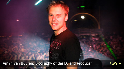 Armin van Buuren: Biography of the DJ and Producer