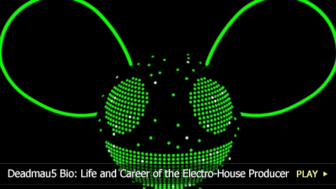 Deadmau5 Biography: Life and Career of the Electro-House Producer