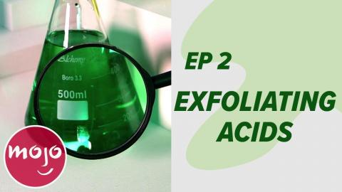 Skin Deeper: Exfoliation - Episode 2
