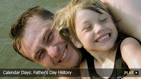 Calendar Days: Father's Day History