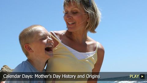 Calendar Days: Mother's Day History