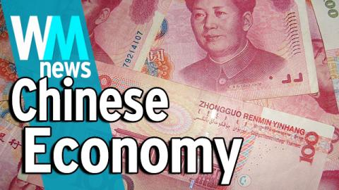 10 Chinese Economy Facts - Meltdown or Slowdown? - WMNews Ep. 36