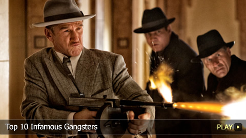 Top 10 Infamous Gangsters