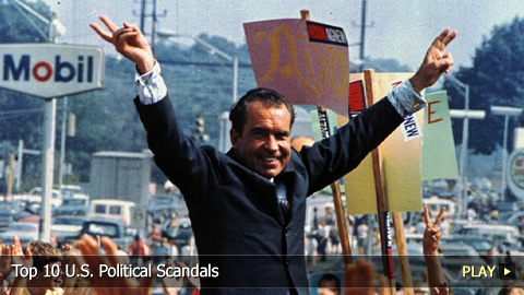 Top 10 U.S. Political Scandals