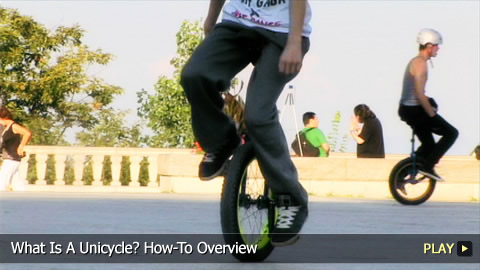 What Is A Unicycle? How-To Overview