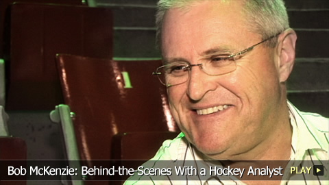 Bob McKenzie: Behind-the-Scenes With a Hockey Analyst