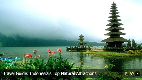 Travel Guide: Indonesia's Top Natural Attractions