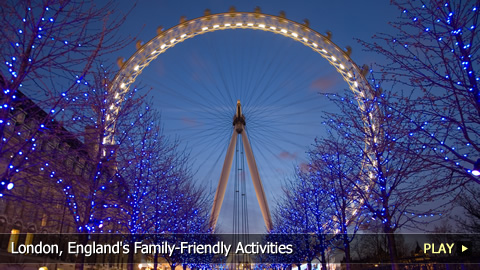 London, England's Family-Friendly Activities
