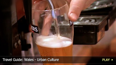 Travel Guide: Wales - Urban Culture