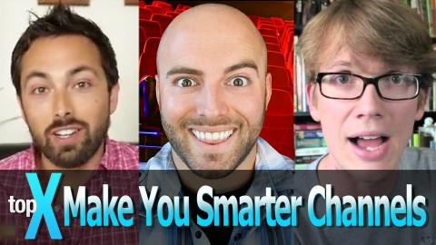 Top 10 Make You Smarter YouTube Channels  -  TopX Ep.13