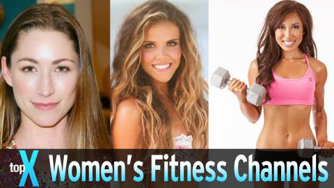 Top 10 YouTube Women's Fitness Channels -  TopX Ep.20