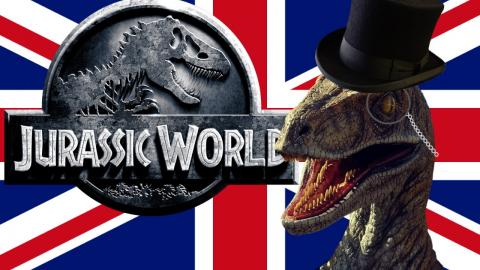 If the Brits Did... Jurassic World