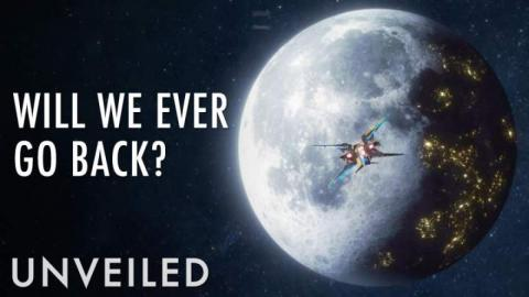 Will We Ever Go Back To The Moon? | Unveiled