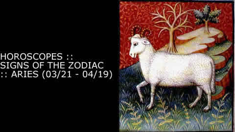 Horoscopes - Signs of the Zodiac: Aries (3/21 - 4/19)