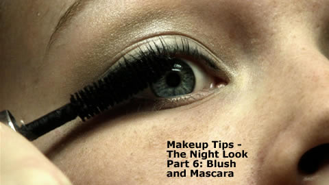 Night Makeup: Blush and Mascara