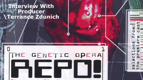 Interview with Terrance Zdunich of Repo! The Genetic Opera