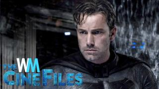 Ben Affleck IS Bailing on Directing The Batman – The CineFiles Ep. 6
